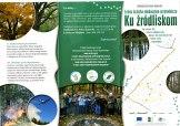 """Leśna ścieżka edukacyjno-przyrodnicza """"Ku źródliskom"""""""